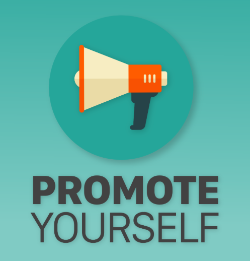 promote yourself, it is a must in today's world
