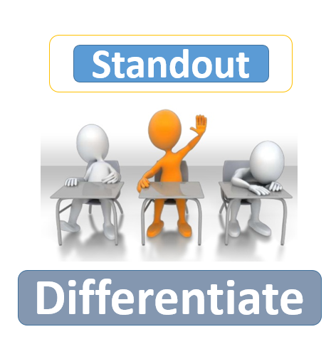 standout and make a difference